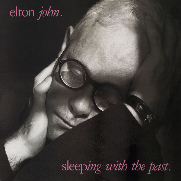 Elton John: Sleeping With The Past