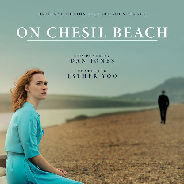 Dan Jones: On Chesil Beach: Original Motion Picture Soundtrack
