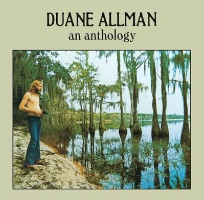 Duane Allman: An Anthology: Includes Exclusive Book