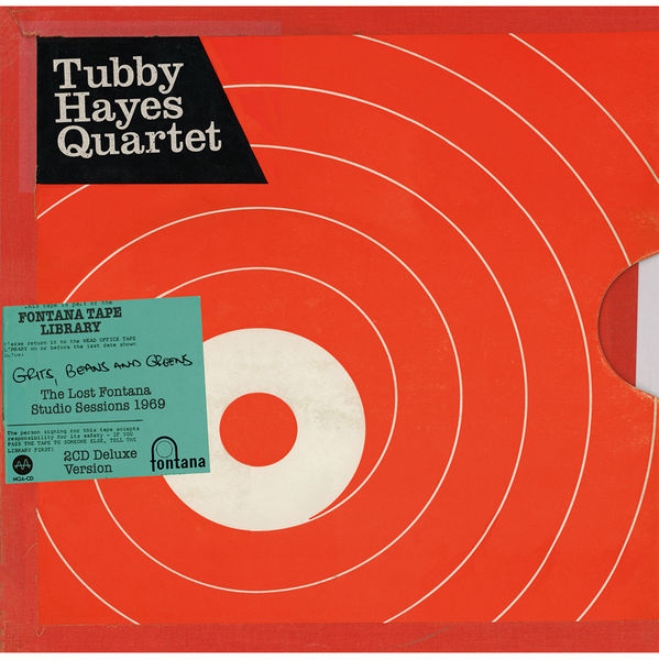 Tubby Hayes Quartet: Grits, Beans And Greens - The Lost Fontana Studio Sessions 1969: Deluxe Hardback 2CD Book