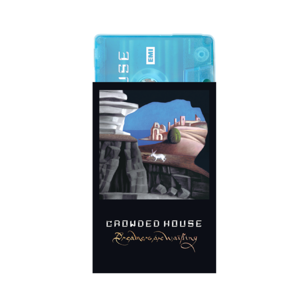 Crowded House: Dreamers Are Waiting Cassette