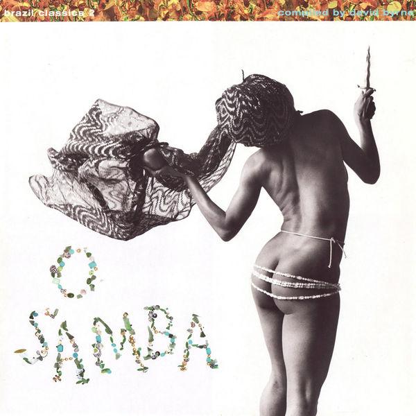 Various Artists: Brazil Classics 2 - O Samba: Compiled by David Byrne