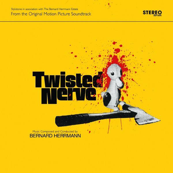 Bernard Herrmann: Twisted Nerve