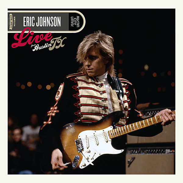 Eric Johnson: Live From Austin, TX