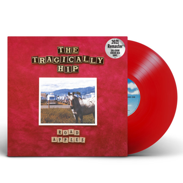 The Tragically Hip: Road Apples - 30th Anniversary: Limited Edition Red Vinyl