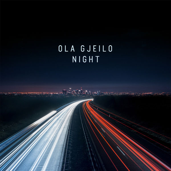Ola Gjeilo: Night