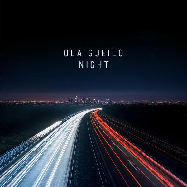 Ola Gjeilo: Night