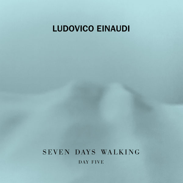 Ludovico Einaudi: 7 Days Walking - Day 5