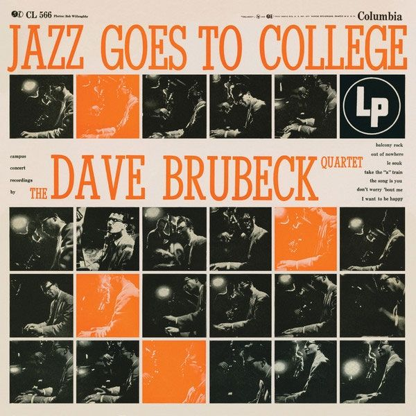 The Dave Brubeck Quartet: Jazz Goes To College