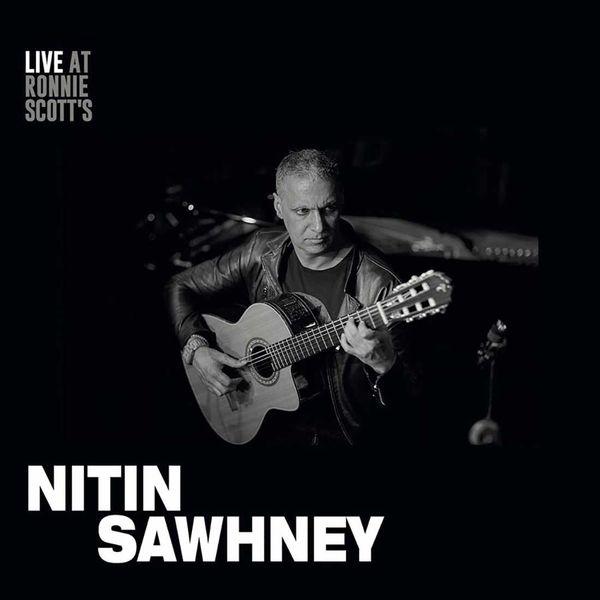 Nitin Sawhney: Live At Ronnie Scott's