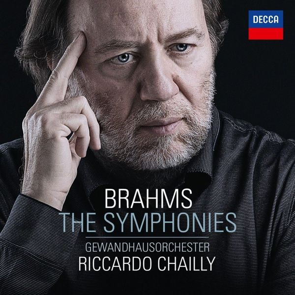 Riccardo Chailly: Brahms: The Symphonies