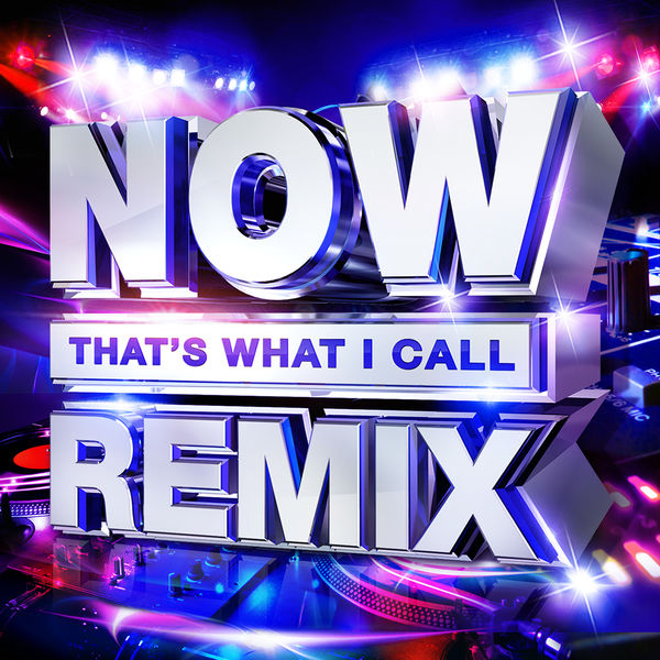Various Artists: NOW That's What I Call Remix