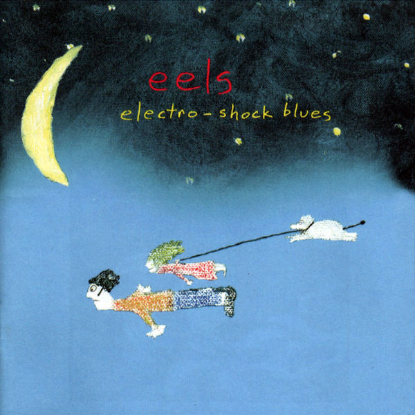 Eels: Electro-shock Blues