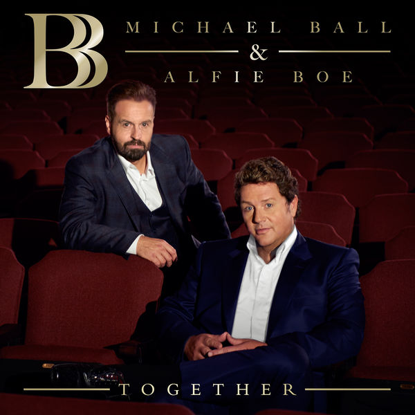 Michael Ball & Alfie Boe: Together