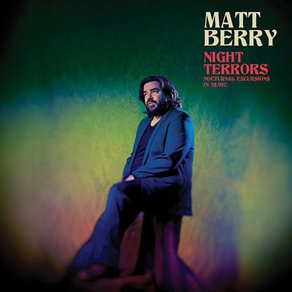 Matt Berry: Night Terrors