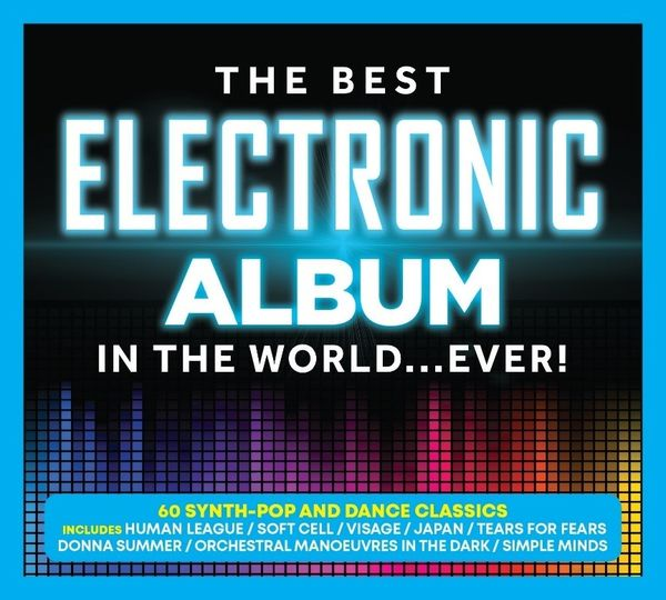 Various Artists: The Best Electronic Album In The World…Ever!