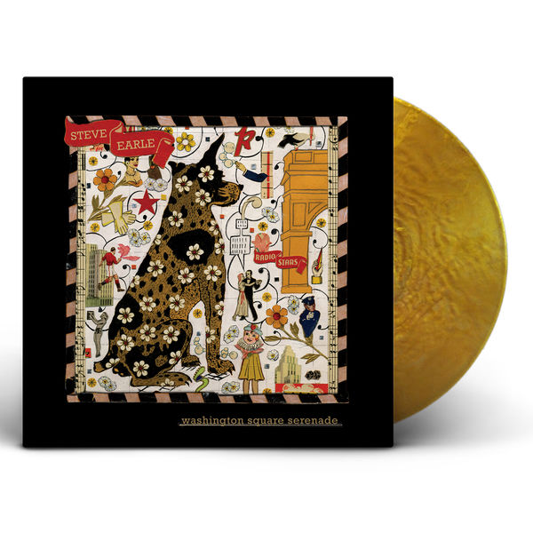 Steve Earle: Washington Square Serenade: Metallic Gold Vinyl LP