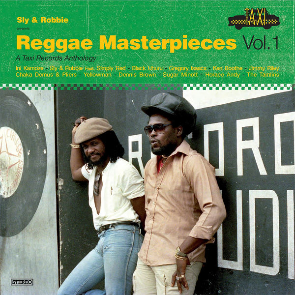Various Artists: Sly & Robbie Presents Reggae Masterpieces Vol. 1. A Taxi Records Anthology