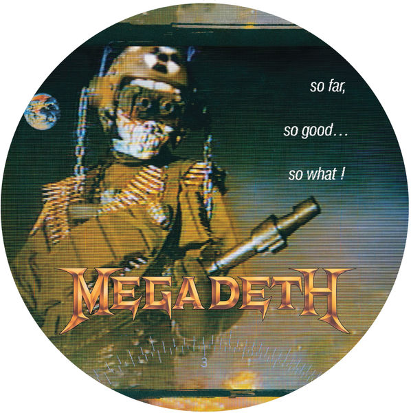 Megadeth: So Far, So Good…So What?: Picture Disc