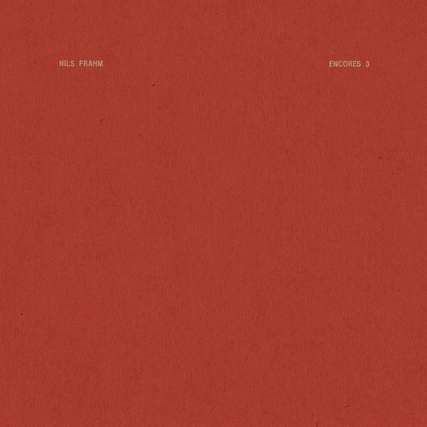 Nils Frahm: Encores 3