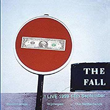 The Fall: Nijmegan 1999 [RSD 2019]