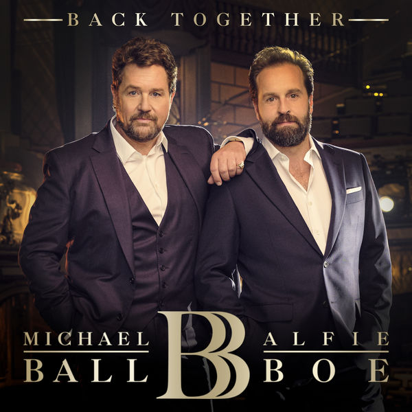 Michael Ball & Alfie Boe: Back Together Signed CD