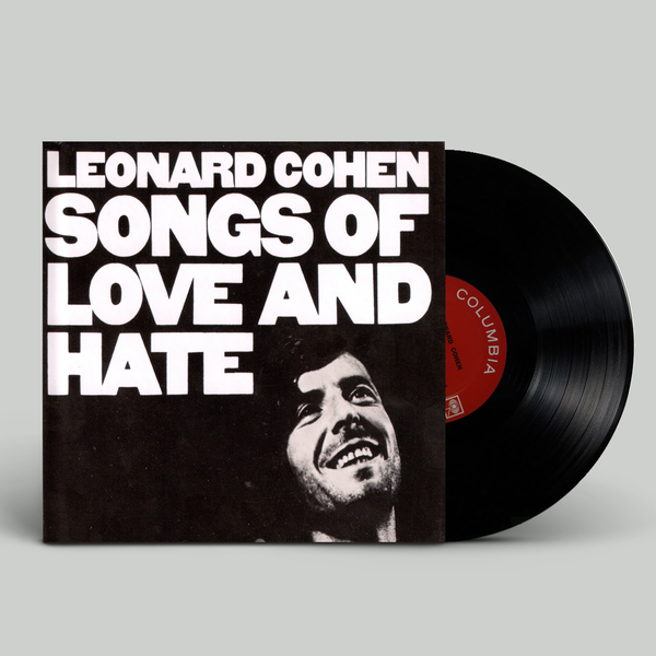Leonard Cohen: Songs of Love and Hate