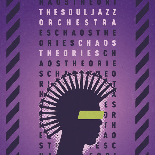 The Souljazz Orchestra: Chaos Theories