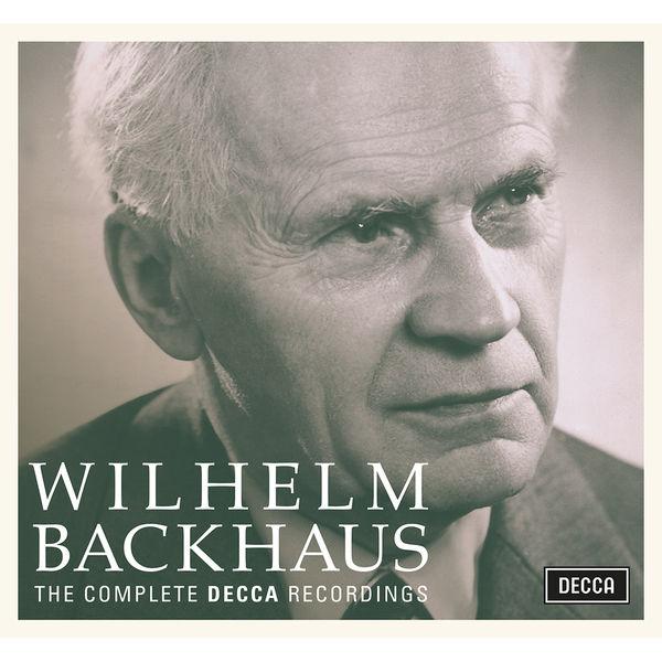 Wilhelm Backhaus : The Complete Decca Recordings