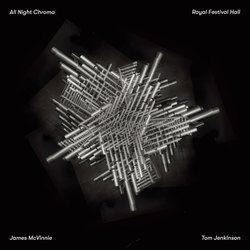 James McVinnie: All Night Chroma
