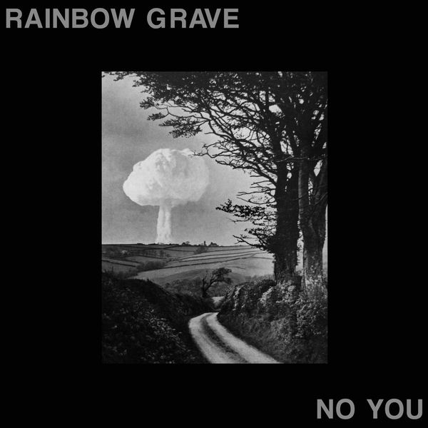 Rainbow Grave: No You