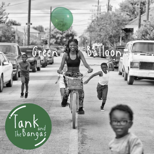 Tank and the Bangas: Green Balloon: Exclusive Vinyl