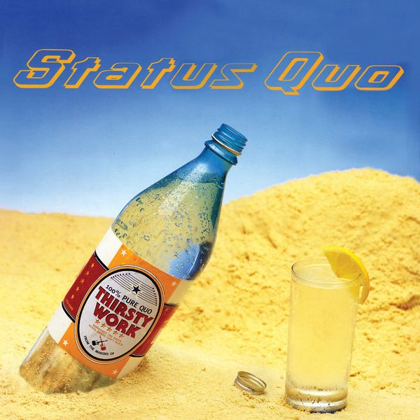 Status Quo: Thirsty Work: Double CD