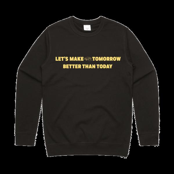 Rhys Lewis: Better Than Today Sweatshirt