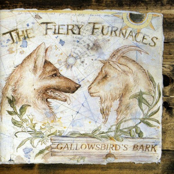 The Fiery Furnaces: Gallowsbird's Bark