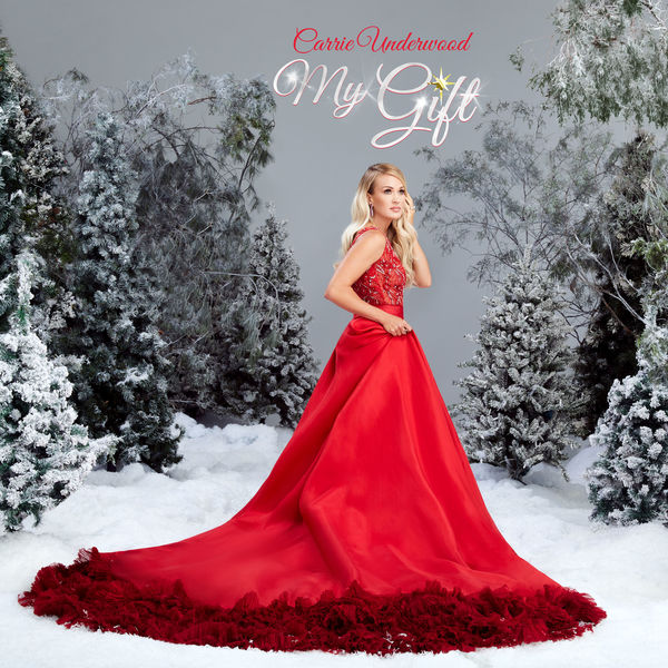 Carrie Underwood: My Gift