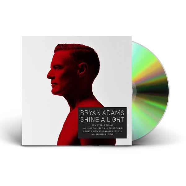 Bryan Adams: Shine A Light CD
