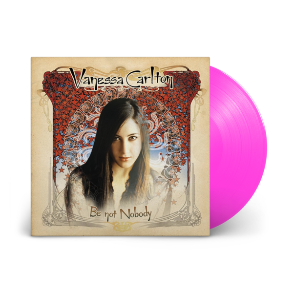 Vanessa Carlton: Be Not Nobody: The Sound Of Vinyl Exclusive Neon Pink Vinyl