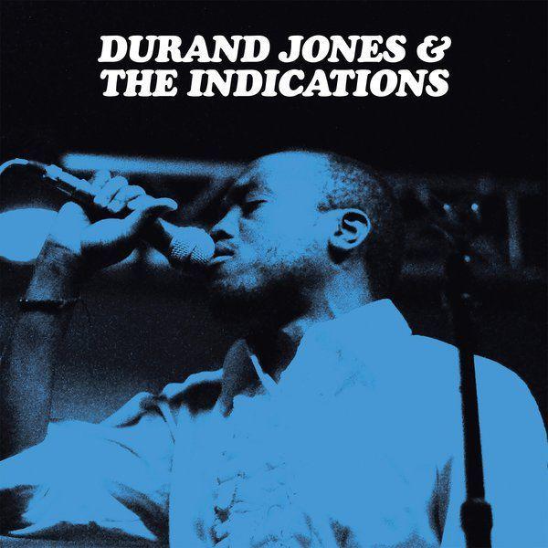 Durand Jones & The Indications: Durand Jones & The Indications