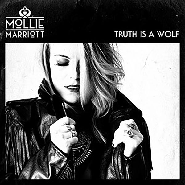 Mollie Marriott: Truth Is A Wolf