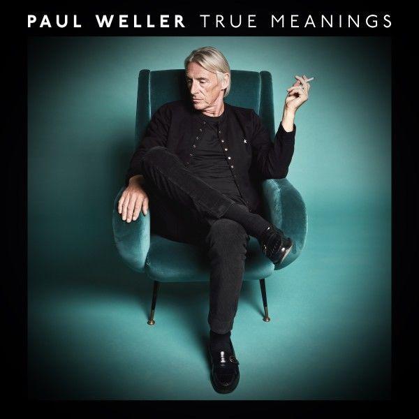 Paul Weller: True Meanings