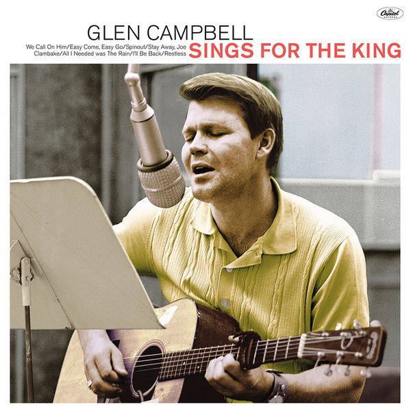 Glen Campbell: Sings For The King