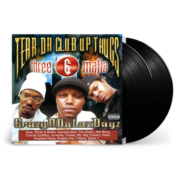 Tear Da Club Up Thugs of Three 6 Mafia: Crazyndalazdayz