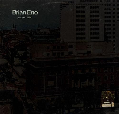 Brian Eno: Discreet Music