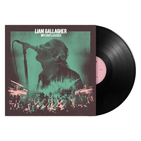 Liam Gallagher: MTV Unplugged