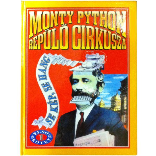 Monty Python: Monty Python Repülö Cirkusza (hardback) - Hungarian