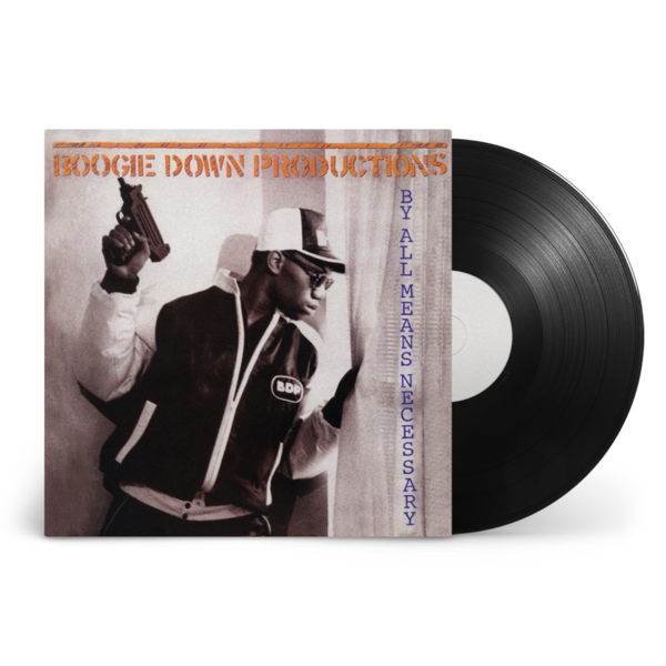 Boogie Down Productions: By All Means Necessary