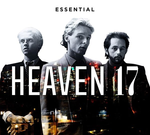 Heaven 17: Essential Heaven 17: 3CD