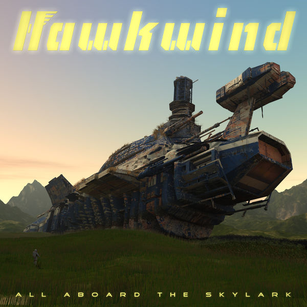 Hawkwind: All Aboard The Skylark: Limited Edition Vinyl