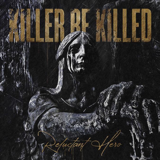 Killer Be Killed: Reluctant Hero: CD